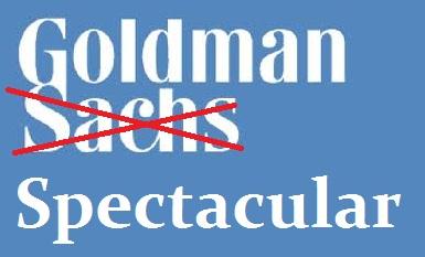 Goldman Spectacular